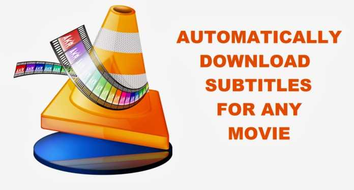 Download Subtitles Automatically In VLC