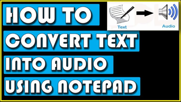 How To Convert Text Into Audio Using Notepad