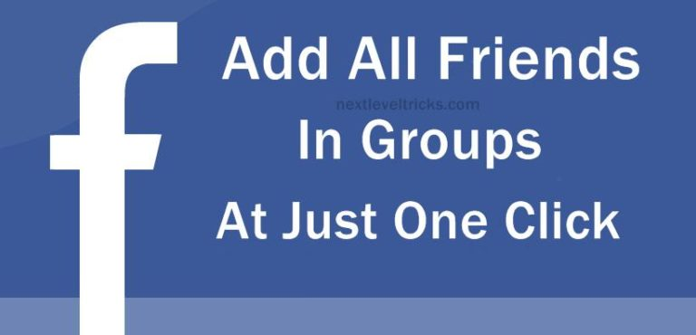 Add all friends to Facebook group By Single Click (How To)