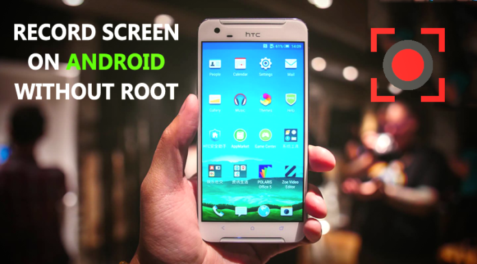How To Record Screen On Android Without Root