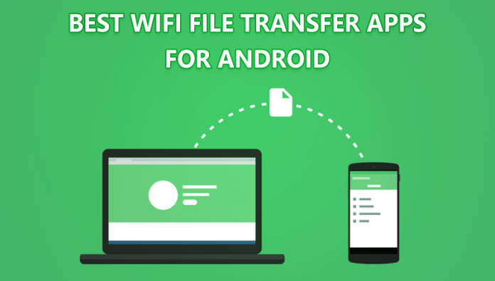 Top 5 Best WiFi File Transfer Apps For Android