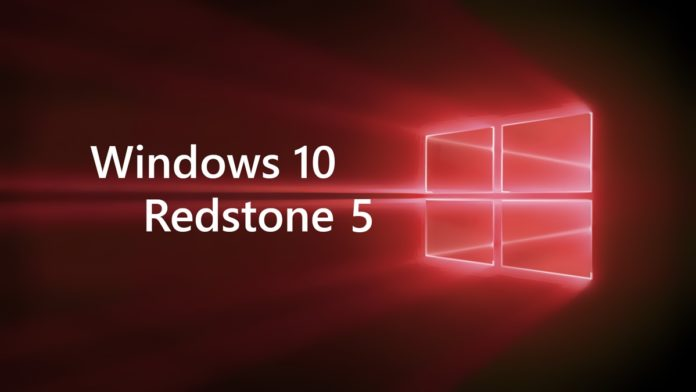 Windows 10 Redstone 5: Features and Fixes
