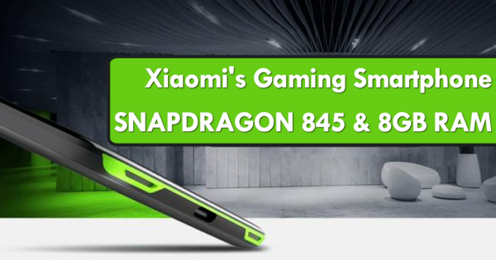 Xiaomi's Gaming Smartphone To Feature Snapdragon 845, 8GB RAM, 256GB Internal