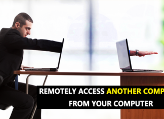 Remotely Access Another Computer From Your Computer