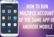 Run Multiple Accounts Of the Same App On Android