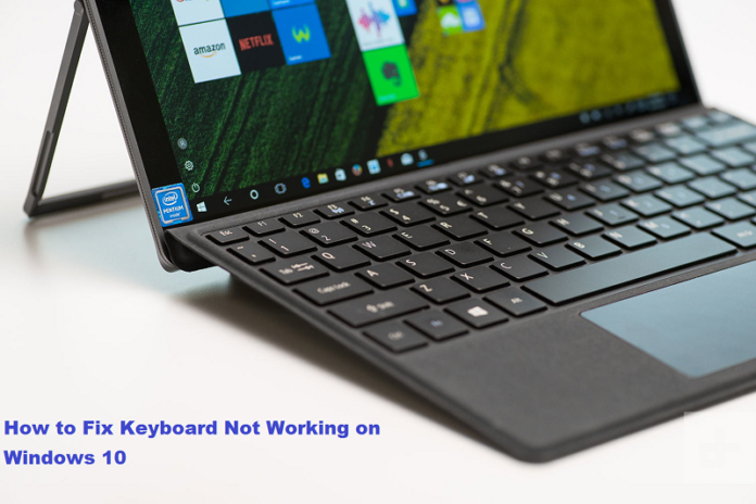 Fix Windows 10 Keyboard Not Working