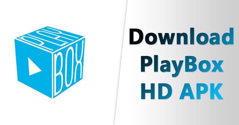 PlayBox HD APK 2 0 2 Latest Version Free Download For