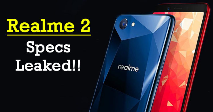 Realme 2 Specifications Leaked!! Check Out The Features