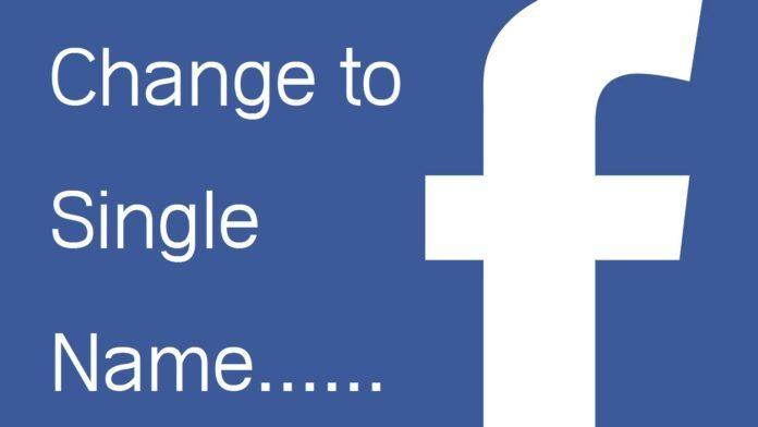 Make Single Name On Facebook Account