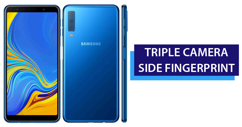 Samsung introduces Galaxy A7 with Triple Camera & Side Fingerprint