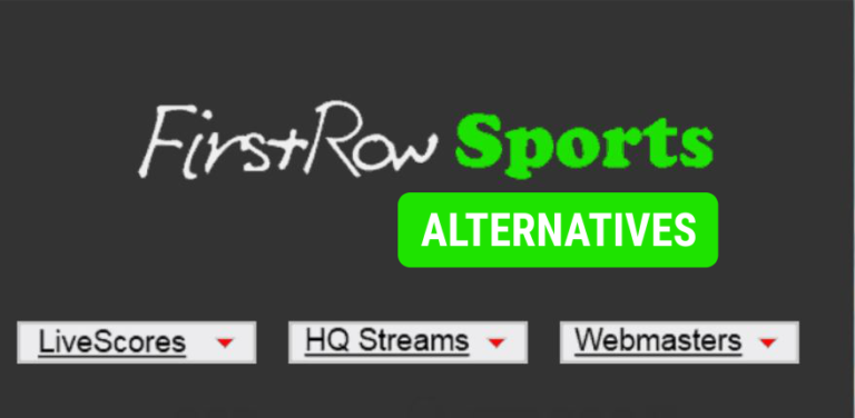 FirstRowSports Alternatives: Top 20+ Live Sports Streaming Sites like FirstRowSports (2020)