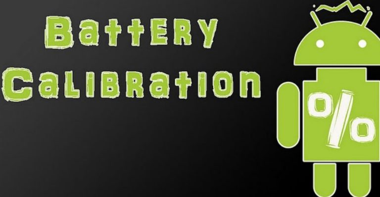 How to Calibrate Mobile Phone Battery – That's why it Needs Calibration