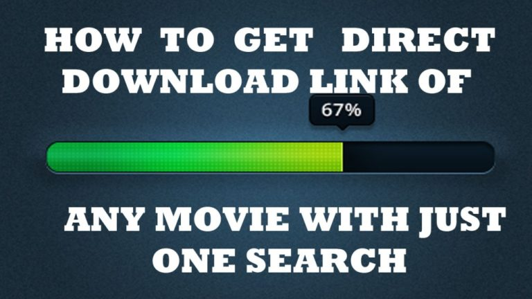 How to Find Direct Download Link to Any Movie (Two Methods)