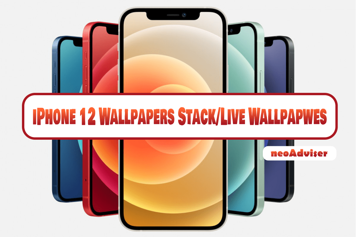 iPhone 12 Wallpapers Stack/Live wallpapers Download